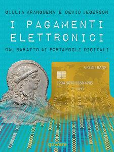 I pagamenti elettronici. Dal baratto ai portafogli digitali