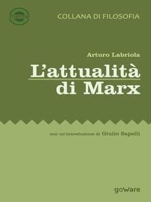 L' attualità di Marx - Arturo Labriola - copertina