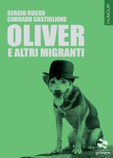 Oliver e altri migranti - Sergio Russo,Corrado Castiglione - copertina