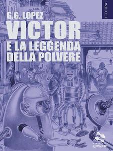 Victor e la leggenda della polvere