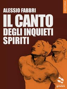 Il canto degli inquieti spiriti - Alessio Fabbri - copertina