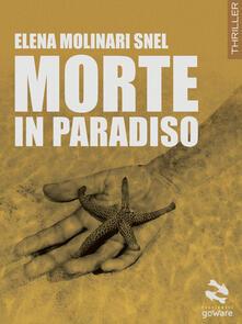 Morte in paradiso - Elena Molinari Snel - copertina