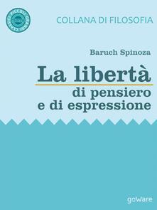 La libertà di pensiero e di espressione - Baruch Spinoza - copertina