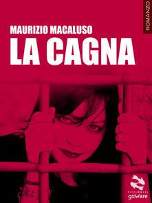 La cagna - Maurizio Macaluso - copertina