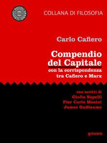 Compendio del Capitale. Con la corrispondenza tra Cafiero e Marx - Carlo Cafiero - ebook