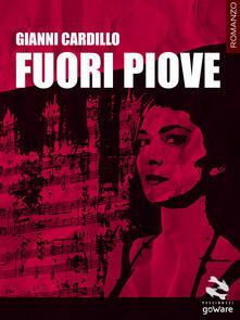 Fuori piove - Gianni Cardillo - copertina