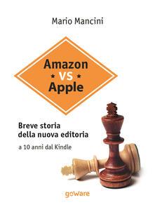 Camfeed.it Amazon vs Apple. Breve storia della nuova editoria. A 10 anni dal Kindle Image
