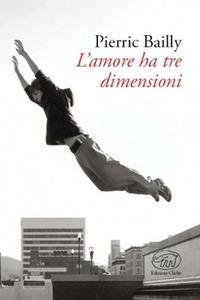 L' L' amore ha tre dimensioni - Bailly Pierric - wuz.it