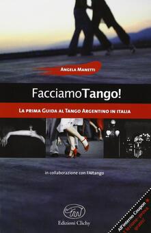Facciamo tango! - Angela Manetti - copertina
