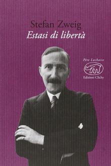 Estasi di libertà - Stefan Zweig - copertina