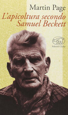 L' apicoltura secondo Samuel Beckett - Martin Page - copertina