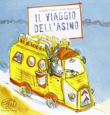 Promoartpalermo.it Il viaggio dell'asino. Ediz. illustrata Image