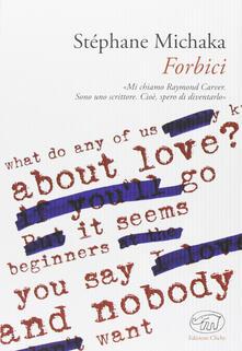 Forbici - Stéphane Michaka - copertina