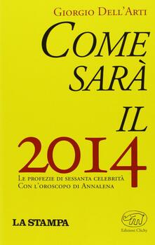 Come sarà il 2014 - Giorgio Dell'Arti - copertina