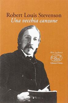 Una vecchia canzone - Robert Louis Stevenson - copertina