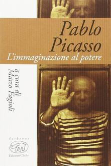 Pablo Picasso. L'immaginazione al potere - copertina