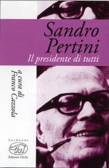 Sandro Pertini. Il presidente di tutti - copertina