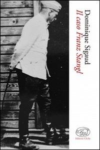 Il Il caso Franz Stangl - Sigaud Dominique - wuz.it