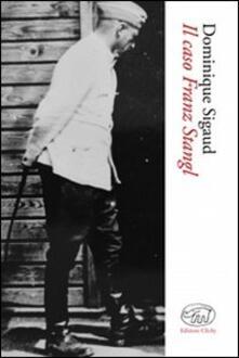 Il caso Franz Stangl - Dominique Sigaud - copertina