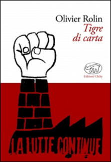 Tigre di carta - Olivier Rolin - copertina