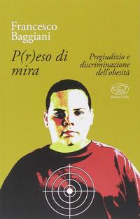 P(r)eso di mira - Baggiani Francesco - wuz.it