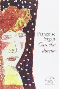 Can che dorme - Sagan Françoise - wuz.it
