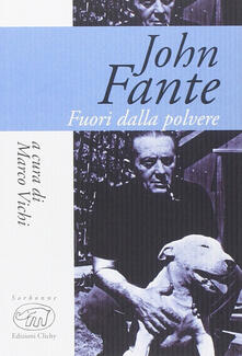 Amatigota.it John Fante. Fuori dalla polvere Image