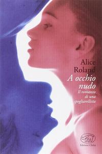 A occhio nudo - Roland Alice - wuz.it