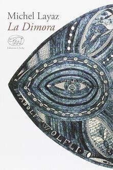 La Dimora - Michel Layaz - copertina