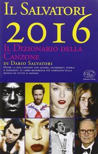 Il Salvatori 2016. Il dizionario della canzone