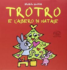 TroTro e l'albero di Natale. Ediz. illustrata - Bénédicte Guettier - copertina
