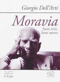 Moravia. Sono vivo, sono morto