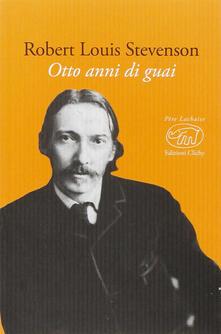 Otto anni di guai - Robert Louis Stevenson - copertina