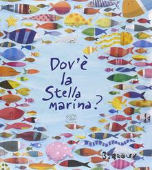 Dove'è la stella marina? Ediz. illustrata - Barroux - copertina