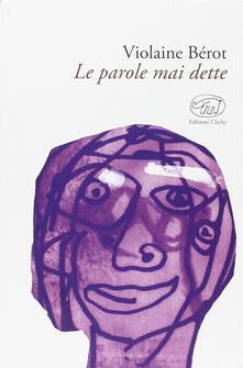 Le parole mai dette - Violaine Bérot - copertina