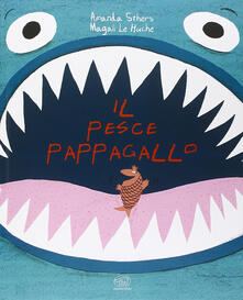 Warholgenova.it Il pesce pappagallo. Ediz. illustrata Image