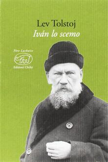 Ivan lo scemo - Lev Tolstoj - copertina