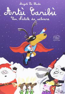 Winniearcher.com Artù Caribù. Un Natale da salvare. Ediz. illustrata Image