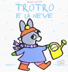 Listadelpopolo.it TroTro e la neve. Ediz. a colori Image
