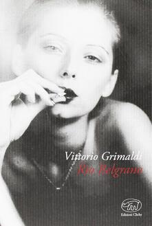 Rio Belgrano - Vittorio Grimaldi - copertina