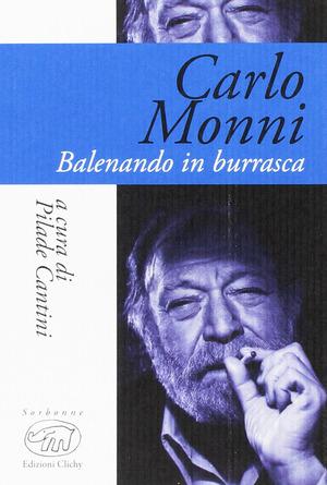 Carlo Monni. Balenando in burrasca