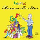 Libro Abbecedario della politica Giorgio Forattini