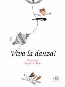 Viva la danza! - Didier Lévy,Magali Le Huche - copertina