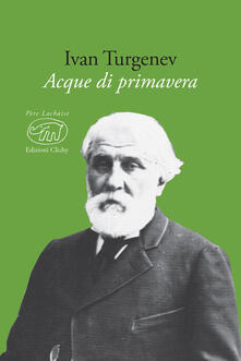 Acque di primavera - Ivan Turgenev - copertina