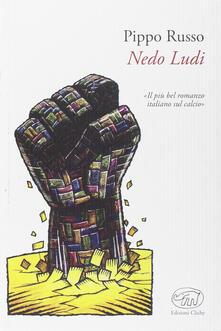 Nedo Ludi - Pippo Russo - copertina