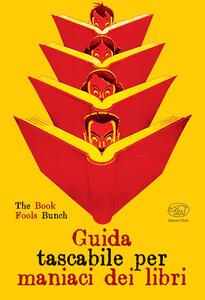 Guida tascabile per maniaci dei libri - copertina