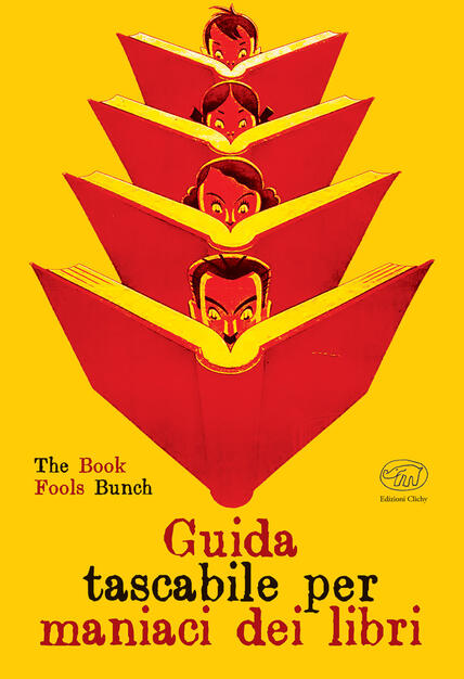 Guida Tascabile Per Maniaci Dei Libri The 88 Fools Libro