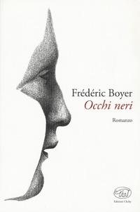 Occhi neri - Boyer, Frédéric - wuz.it
