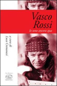 Capturtokyoedition.it Vasco Rossi. Io sono ancora qua Image