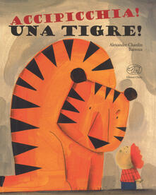 Warholgenova.it Accipicchia! Una tigre! Image